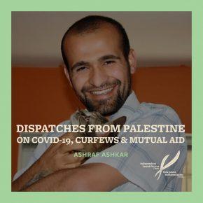 Témoignage de Palestine sur le COVID-19, le confinement et l'entraide