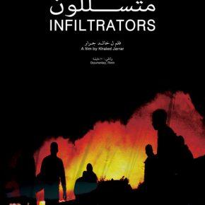« Infiltrators » de Khaled Jarrar, réalisateur palestinien.