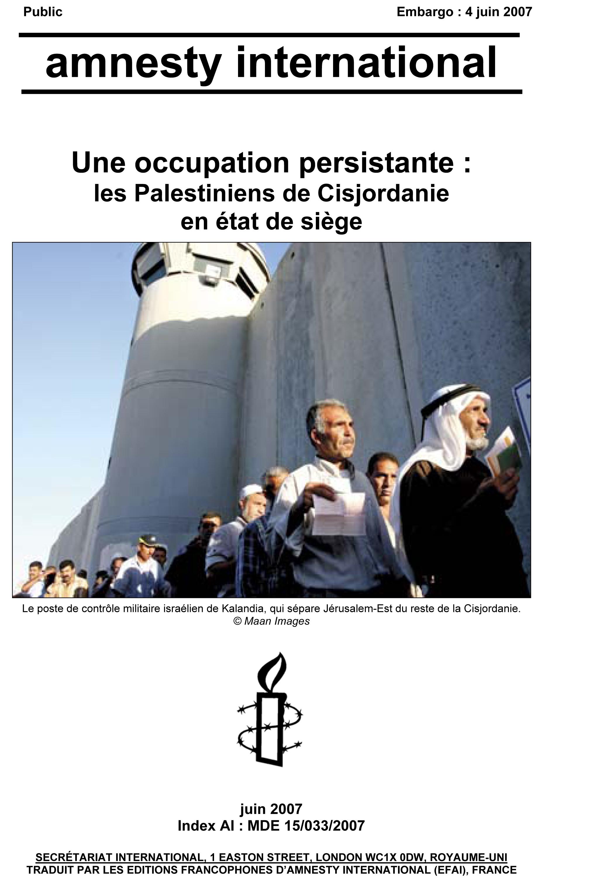les palestiniens de Cisjordanie en état de siège